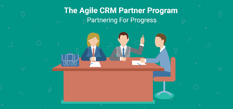 The Agile CRM Partner Program: Partnering For Progress