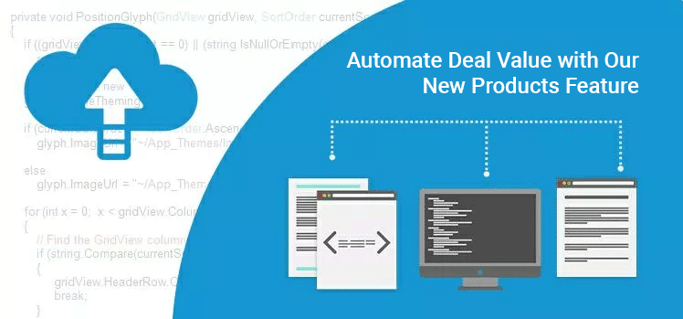 Automate Deal Value with Our New Products Feature
