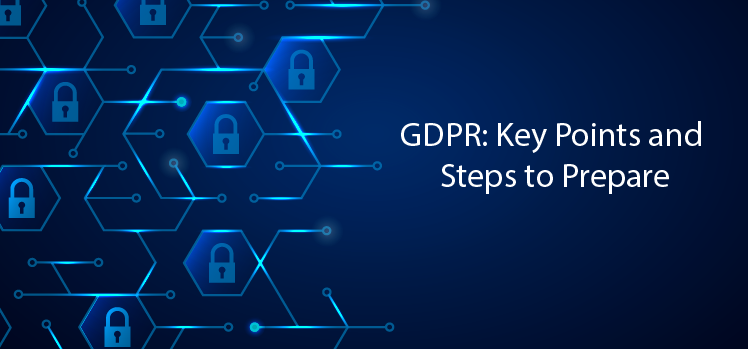 GDPR: Key points and steps to prepare