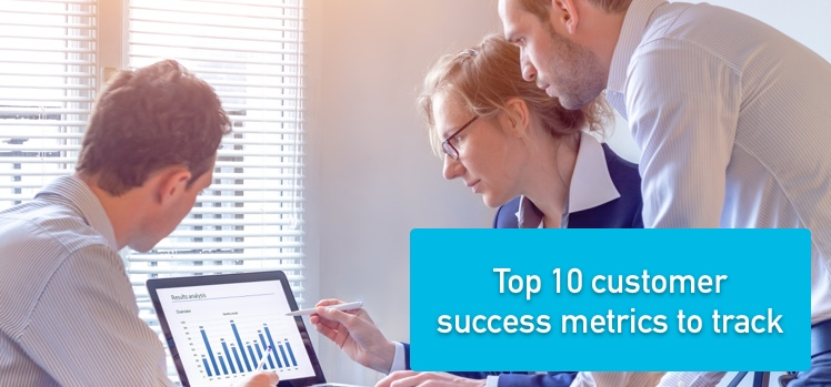 Top 10 customer success metrics to track
