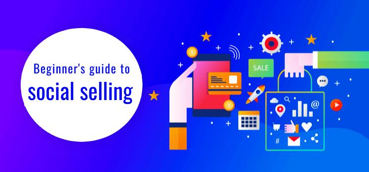 Beginner's guide to social selling